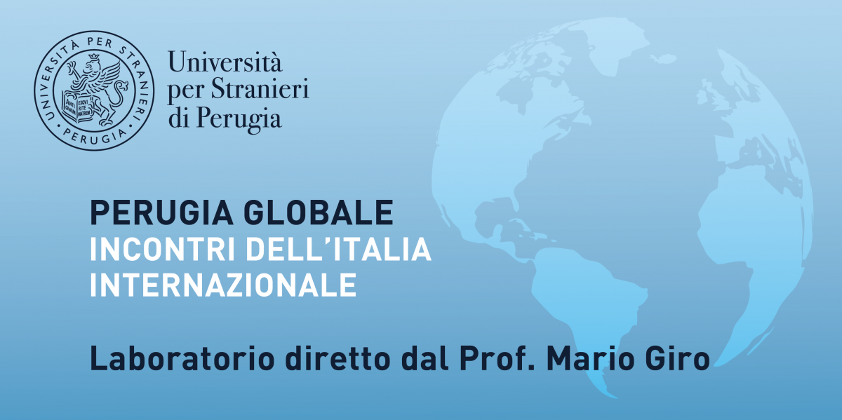 Perugia globale. Incontri dell'Italia internazionale